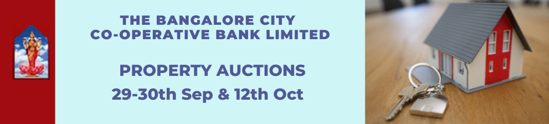 The Bangalore City Co-operative Bank Limited Auctions 29-30 Sep and 12 Oct 2021